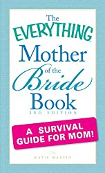 "The ""Everything"" Mother of the Bride Book"