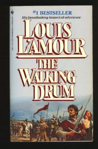 Walking Drum, The, LOUIS L'AMOUR