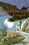 Mary Norton The Borrowers Avenged (Odyssey/Harcourt Young Classic)