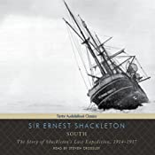 South: The Story of Shackleton's Last Expedition, 1914-1917 | [Ernest Shackleton]