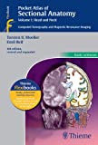 Pocket Atlas of Sectional Anatomy, Volume I: Head and Neck: 1 (Basic Sciences (Thieme))