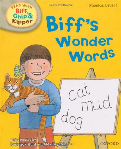 Oxford Reading Tree Read With Biff, Chip, and Kipper: Phonics: Level 1: Biff's Wonder Words (Read With Biff Chip & Kipper)