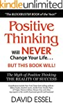 Positive Thinking Will Never Change Y...