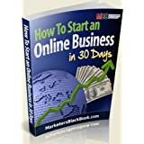 How To Start an Online Business in 30 Days