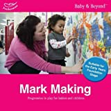 Mark Making: Progression in Play for Babies and Children (1408195089) by Williams, Liz