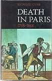 Death in Paris, 1795-1801: The Records of the Basse-Geôle de la Seine, Vendémiaire Year IV-Fructidor Year IX