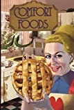 img - for Comfort Foods: This Ain't Your Momma's Cooking! book / textbook / text book