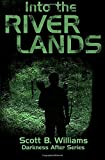 Into the River Lands (Darkness After Series) (Volume 2)