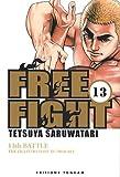 echange, troc Tetsuya Saruwatari - Free Fight, Tome 13 :
