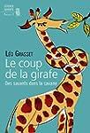 Le Coup de la girafe: Des savants dan...