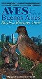 img - for Birds of Buenos Aires / Aves de la Ciudad de Buenos Aires. (Spanish Edition) book / textbook / text book