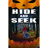 Hide and Seek (Kindle Edition) By Jenny Hilborne