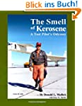 The Smell of Kerosene: A Test Pilot's...
