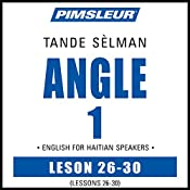 ESL Haitian Phase 1, Unit 26-30: Learn to Speak and Understand English as a Second Language with Pimsleur Language Programs    Pimsleur