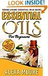Essential Oils: Young Living Essentia...
