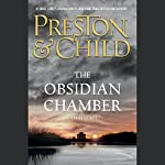 The Obsidian Chamber | Douglas Preston,Lincoln Child