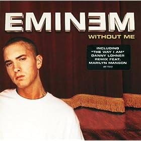 Without Me (Album Version) [Explicit]