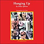 Hanging Up | Delia Ephron