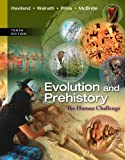 img - for Evolution and Prehistory: The Human Challenge 10th edition by Haviland, William A., Walrath, Dana, Prins, Harald E. L., Mc (2013) Loose Leaf book / textbook / text book
