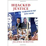 Hijacked Justice: Dealing With the Past in the Balkansby Jelena Subotic