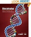 Biocalculus: Calculus, Probability, a...