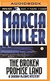 The Broken Promise Land (Sharon McCone Series)