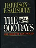 The 900 Days: The Seige of Leningrad
