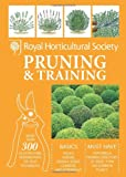 img - for RHS Handbook: Pruning & Training (Royal Horticultural Society Handbooks) book / textbook / text book
