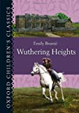 Oxford Children's Classics: Wuthering Heights Emily Bronte