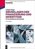 img - for Grundlagen Der Finanzierung Und Investition: Mit Fallbeispielen Und Ubungen (De Gruyter Studium) (German Edition) book / textbook / text book