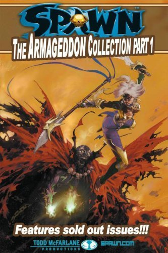 Spawn: The Armageddon Collection Part 1 (Pt. 1) by McFarlane, Todd, Hine, David, Holguin, Brian (2006) Paperback