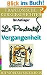 Franz�sische Kurzgeschichten f�r Anf�...