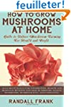 How to Grow Mushrooms at Home: Guide...