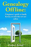 Genealogy offline: Finding family history records that are not online