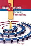 echange, troc Jocelin Kagan - Stand and Deliver: Your Guide to Dynamic Presentations