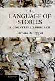 img - for The Language of Stories: A Cognitive Approach book / textbook / text book
