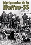 echange, troc Charles Trang - Dictionnaire de la Waffen-SS : Volume 4