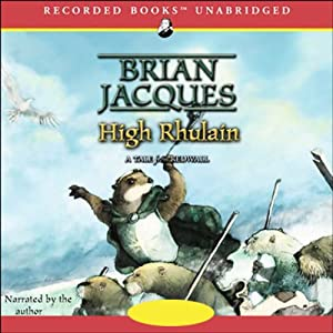 High Rhulain: A Tale from Redwall, Book 18 | [Brian Jacques]