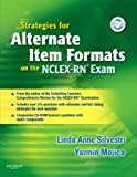 Strategies for Alternate Item Formats on the NCLEX-RN® Exam, 1e