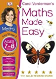 Maths Made Easy Ages 7-8 Key Stage 2 Beginner (Carol Vorderman's Maths Made Easy) Carol Vorderman