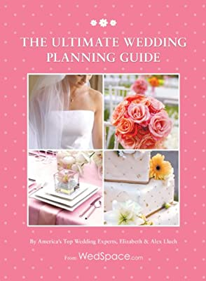 The Ultimate Wedding Planning Guide, 4th Edition