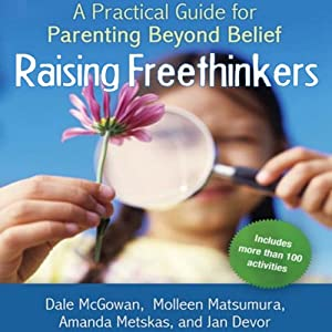 Raising Freethinkers Audiobook