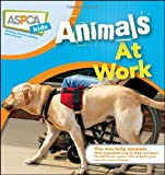 Animals at Work (ASPCA Kids)