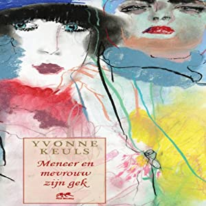Meneer en mevrouw zijn gek [Mr. and Mrs. Love] Audiobook