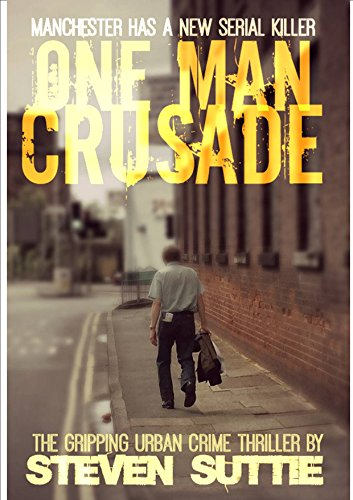 one-man-crusade-dci-miller-1-a-serial-killer-nobody-wants-caught-english-edition
