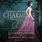Charming the Spy: Scandals and Spies, Book 4 | Leighann Dobbs,Harmony Williams