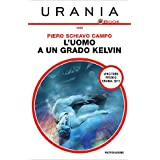 L'uomo a un grado Kelvin (Urania)