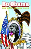 Bo Obama: The White House Tails: A Graphic Novel