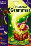 img - for Gruemsome Grammar (Letts Magical Skills) book / textbook / text book
