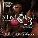 Simone: The Hired Mistress, Book 3 Audiobook by  Ink Mistress Narrated by Cee Scott